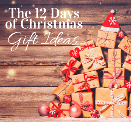 The 12 Days of Christmas Gift Ideas